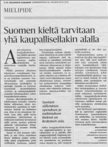 An opinion piece has been published on Aalto University's intention to drop Finnish from MA-level teaching in its Business School.